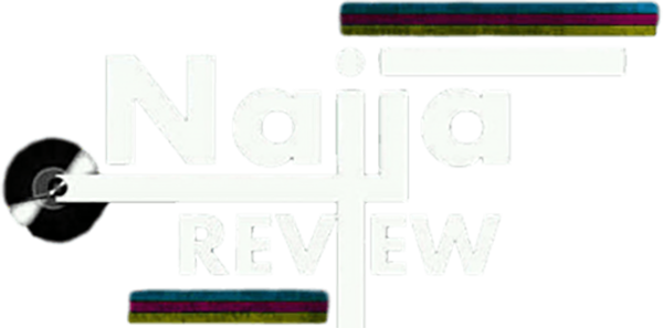 NAIJAREVIEW.
